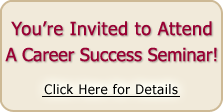 You're Invited to Attend a Career Seminar