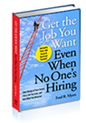 Book Cover: Get The Job You Want, Even When No One's Hiring