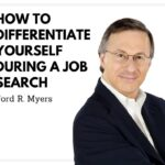 Differentiate Yourself During a Job Search